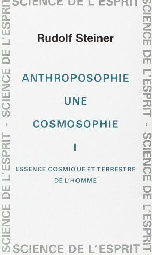 Anthroposophie, une cosmosophie I