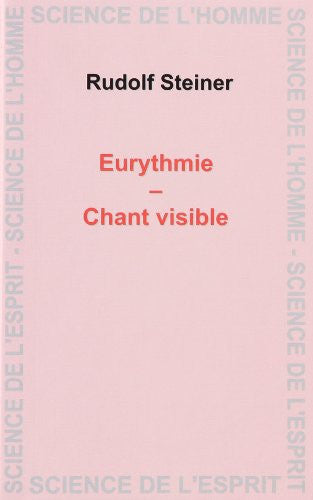 Eurythmie - Chant visible