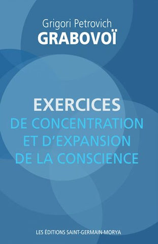 Exercices de concentration et d'expansion de conscience