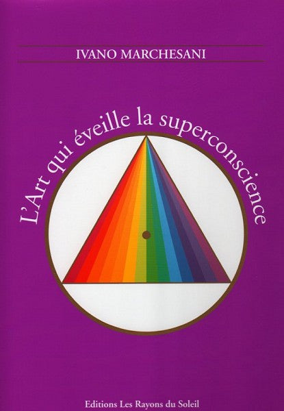 L'Art qui éveille la superconscience