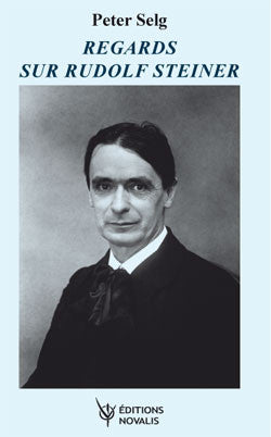 Regards sur Rudolf Steiner