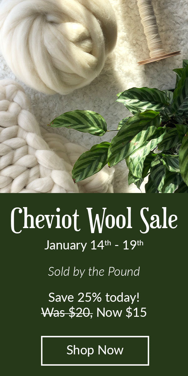 Cheviot wool on sale now through January 19th. Save 25%, click to shop.