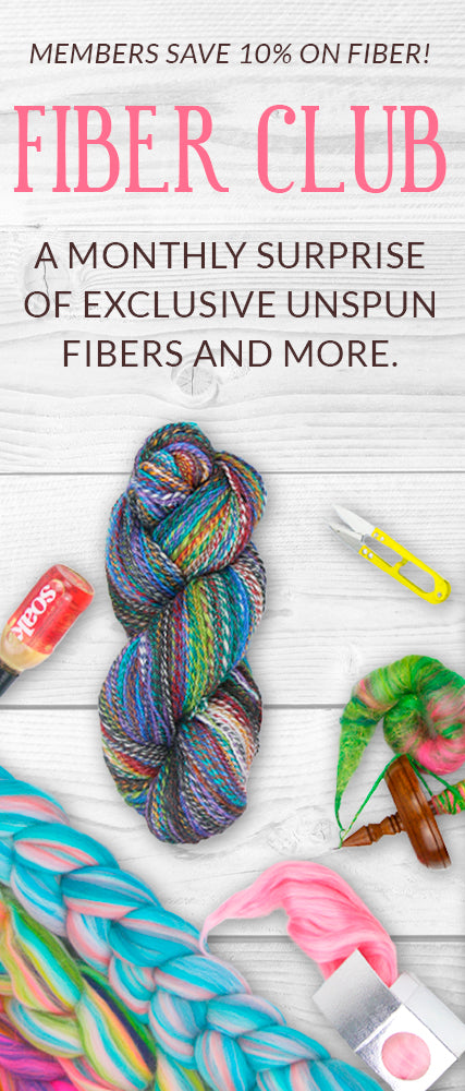 Fiber Club. A monthly surprise of exclusive unspun fibers and more. Members save 10% on fiber! Click to sign up.