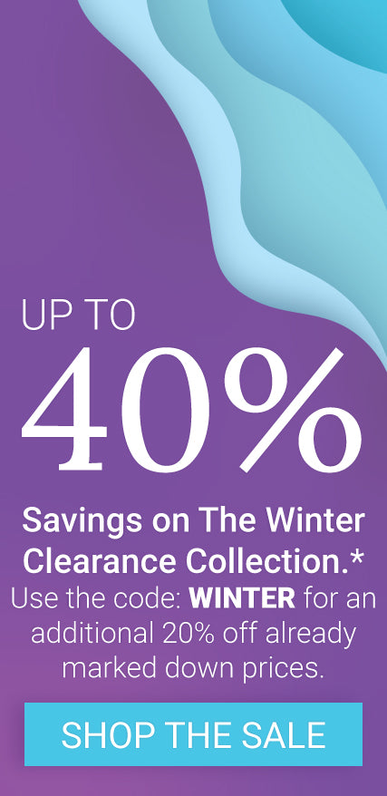 Save up to 40% on The Winter Clearance Collection.* Use the code: WINTER for an additional 20% off already marked down prices.