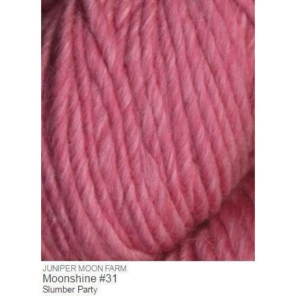 Juniper Moon Farm- Moonshine Yarn Slumber Party #31 - 32