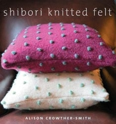 Shibori Knitted Felt Pattern Book