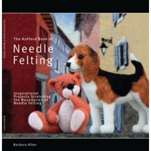The Ashford Book of Needle Felting By Barbara Allen-Publications-