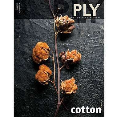 PLY Magazine Cotton Issue- Spring 2016  - 1