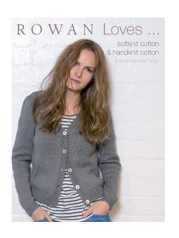 Rowan Loves Softknit Cotton and Handknit Cotton Pattern Book