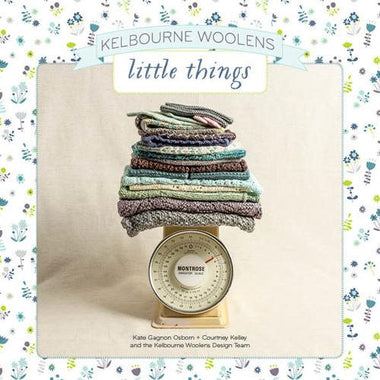 Kelbourne Woolens: Little Things  - 1