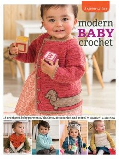 3 Skeins or Less: Modern Baby Crochet