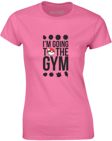 I'm Going To The Gym | Womens T-Shirt