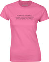 Always be Yourself, Unless You're Like Gaston | Womens T-Shirt