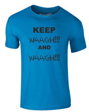 Keep Waagh and Waagh! | Adults T-Shirt