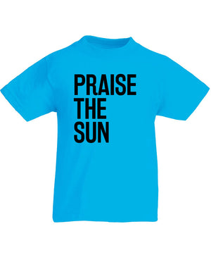 Praise the Sun | Kids T-Shirt