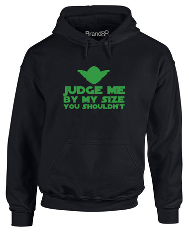 Judge Me By My Size You Shouldn't | Adults Hoodie