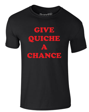 Give Quiche A Chance | Adults T-Shirt