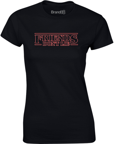 Friends Don't Lie | Womens T-Shirt