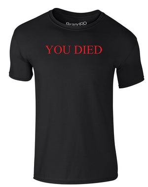 You Died | Adults T-Shirt