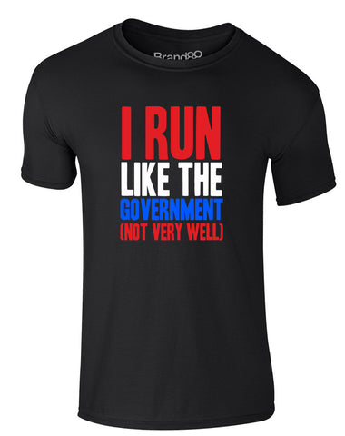 I Run Like the Government (Not Very Well) | Adults T-Shirt