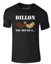 Dillon, You Son Of A | Adults T-Shirt