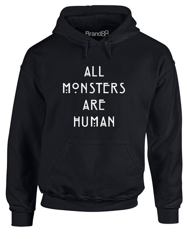 All Monsters Are Human | Adults Hoodie