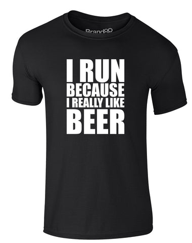 I Run Because I Really Like Beer | Adults T-Shirt