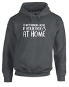 Drinking Alone With Your Dog | Adults Hoodie