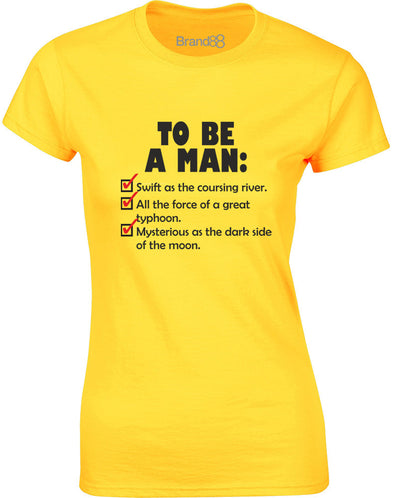 To Be A Man Checklist | Womens T-Shirt