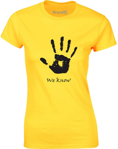 We Know Handprint | Womens T-Shirt