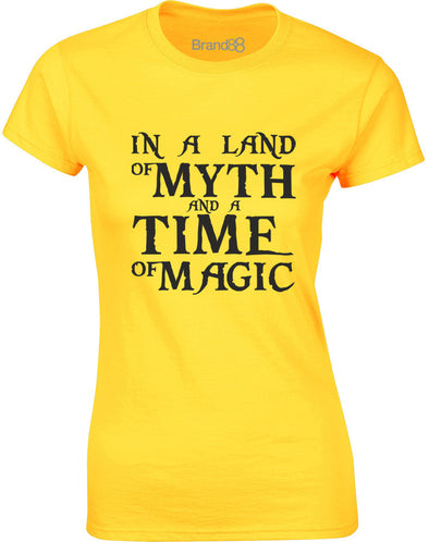 In A Land Of Myth And A Time Of Magic | Womens T-Shirt
