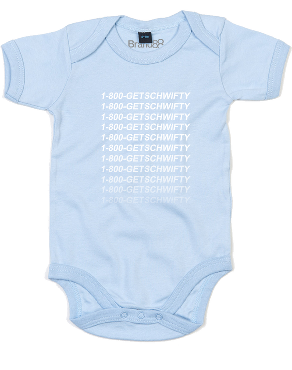 1-800-GET-SCHWIFTY | Baby Grow