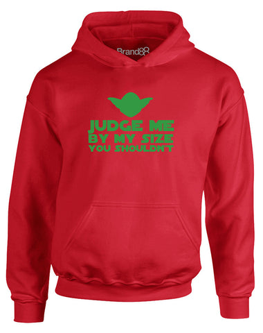 Judge Me By My Size You Shouldn't | Kids Hoodie