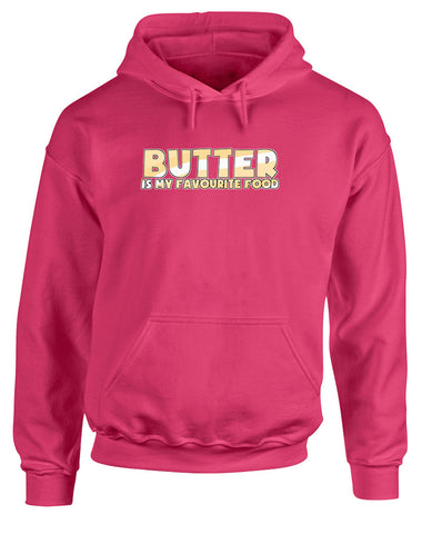 Butter is My Favourite Food | Adults Hoodie
