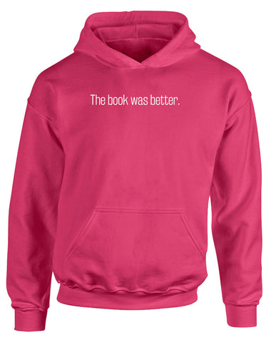 The Book Was Better | Kids Hoodie