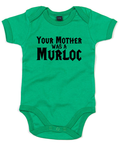 Your Mother Was A Murloc | Baby Grow