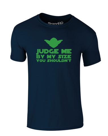 Judge Me By My Size You Shouldn't | Kids T-Shirt