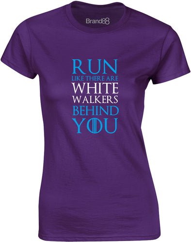 Run Like There Are White Walkers Behind You | Womens T-Shirt