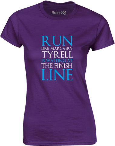 Run Like Margaery Tyrell is Waiting at... | Womens T-Shirt