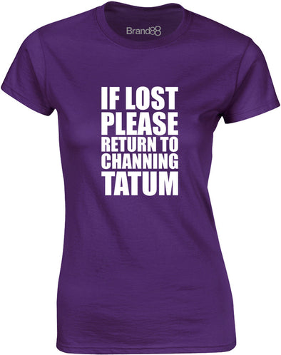 Please Return To Channing Tatum | Womens T-Shirt