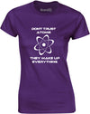 Don't Trust Atoms | Womens T-Shirt