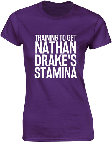 Training to Get Nathan Drake's Stamina | Womens T-Shirt