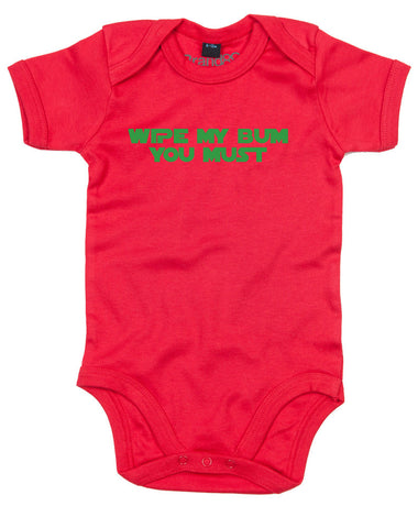 Wipe My Bum You Must | Baby Grow
