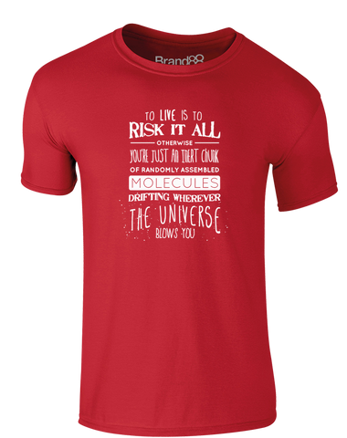 To Risk It All | Adults T-Shirt