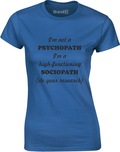 High-Functioning Sociopath | Womens T-Shirt