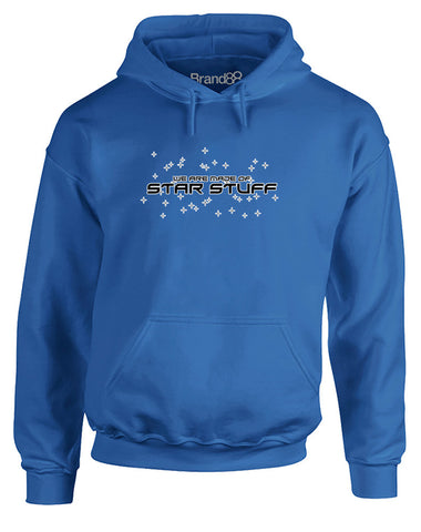 We Are Made of Star Stuff | Adults Hoodie