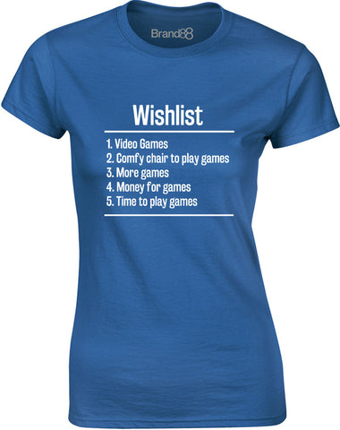 Video Games Wishlist | Womens T-Shirt