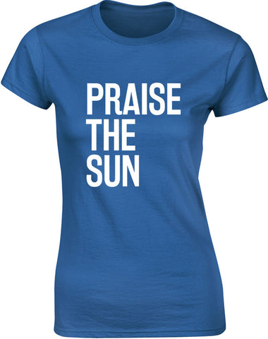 Praise the Sun | Womens T-Shirt