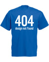 Design Not Found | Adults T-Shirt