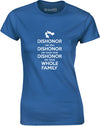 Dishonour On You | Womens T-Shirt